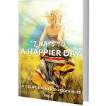 7 Ways to a Happier Day Ebook cover