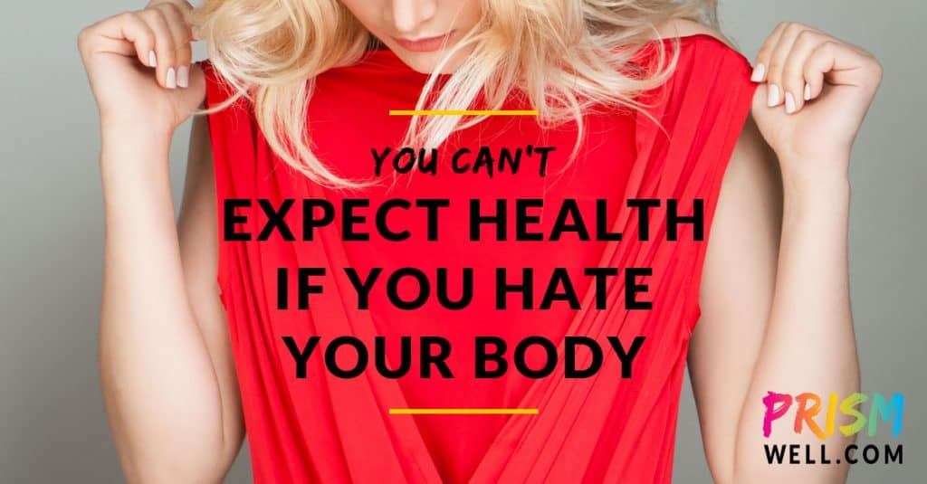 Hate your body, hurt your health